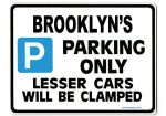 BROOKLYN'S Personalised Gift |Unique Present for Him | Parking Sign - Size Large - Metal faced